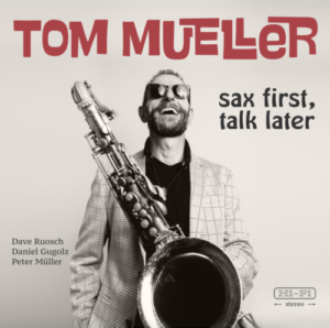 Sax First - Talk Later